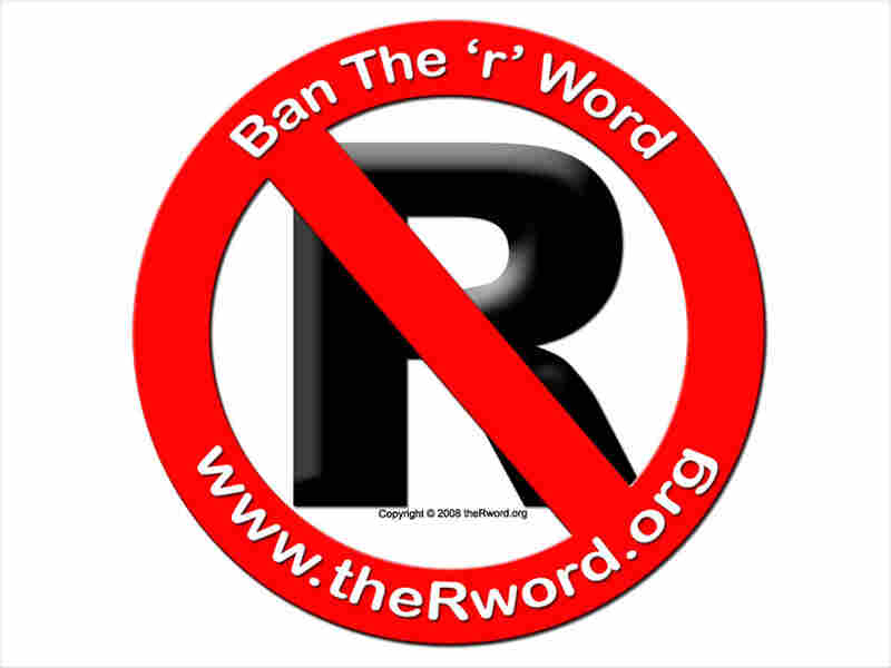 'Ban The R word' poster