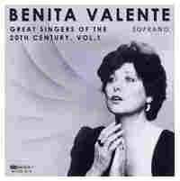 Great Singers of the 20th Century: Benita Valente