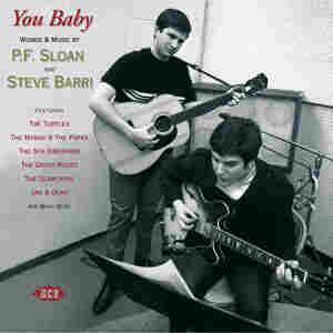 You Baby: Words And Music by P.F. Sloan and Steve Barri