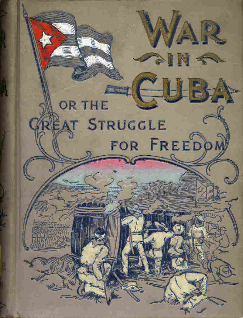 The War in Cuba or the Great Struggle for Freedom, 1896