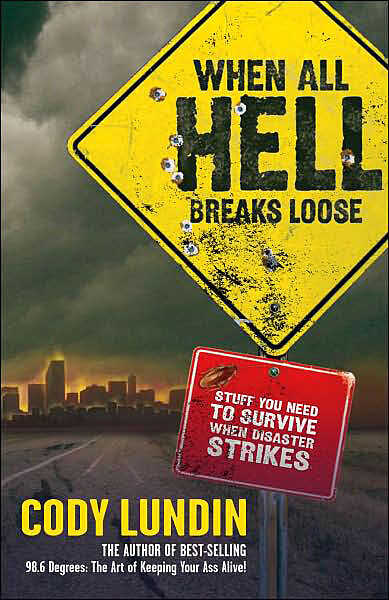 Cover: 'When All Hell Breaks Loose'