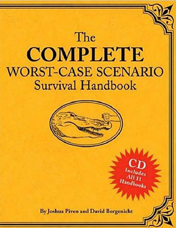 the complete worst case scenario survival handbook