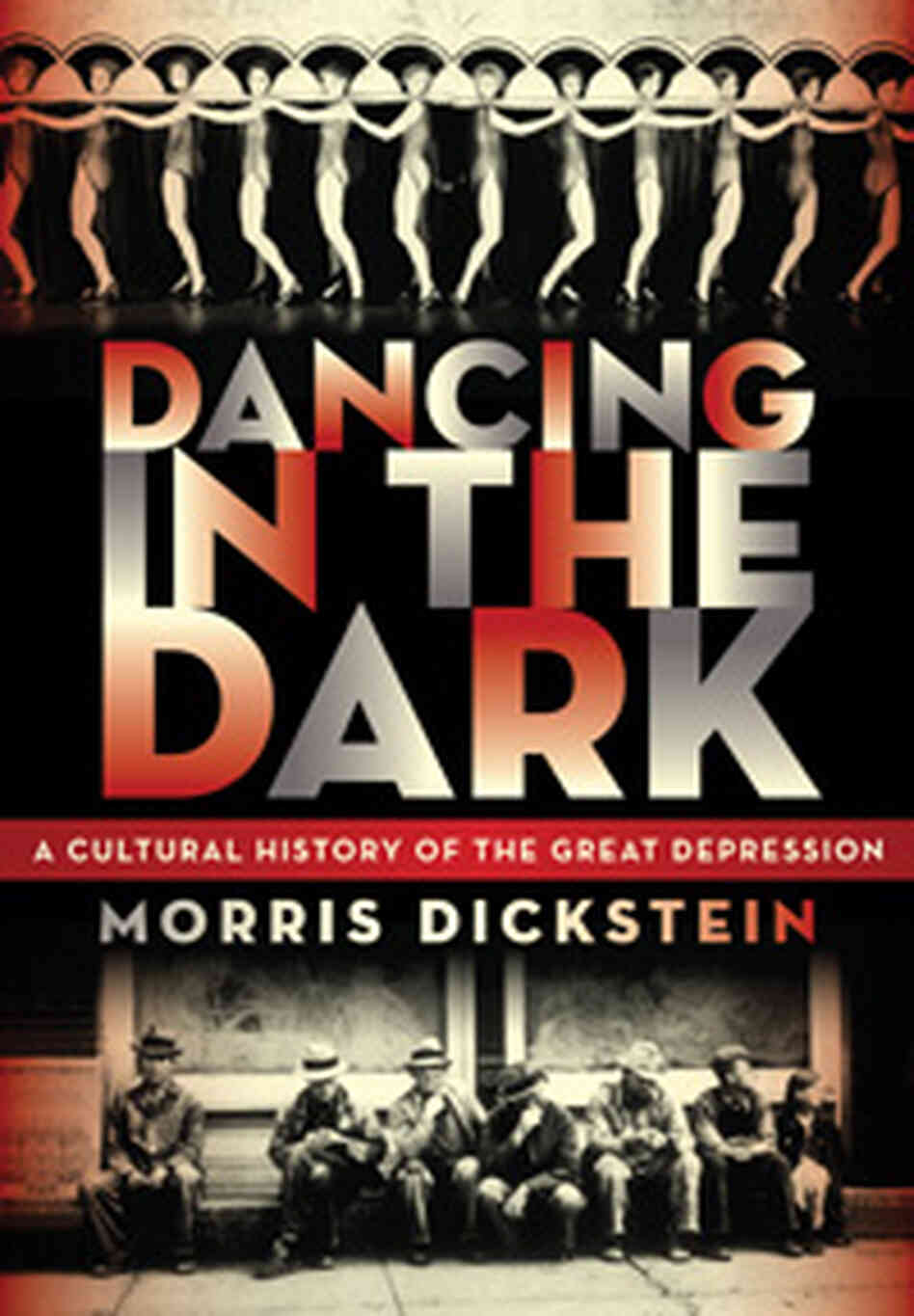 Cover, 'Dancing in the Dark' by Morris Dickstein