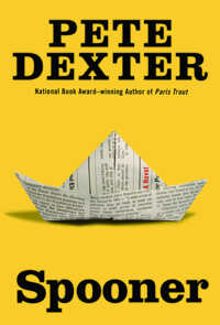 Cover of 'Spooner' by Pete Dexter