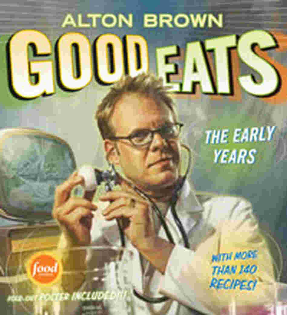 Cover of 'Good Eats: The Early Years'