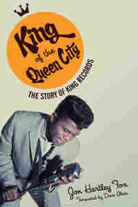 'King of the Queen City: The Story of King Records'