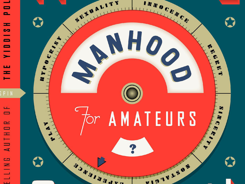 'Manhood For Amateurs'