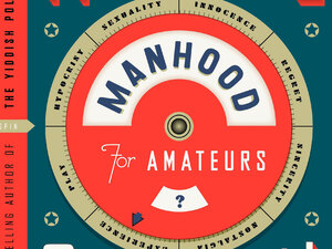 'Manhood for Amateurs'