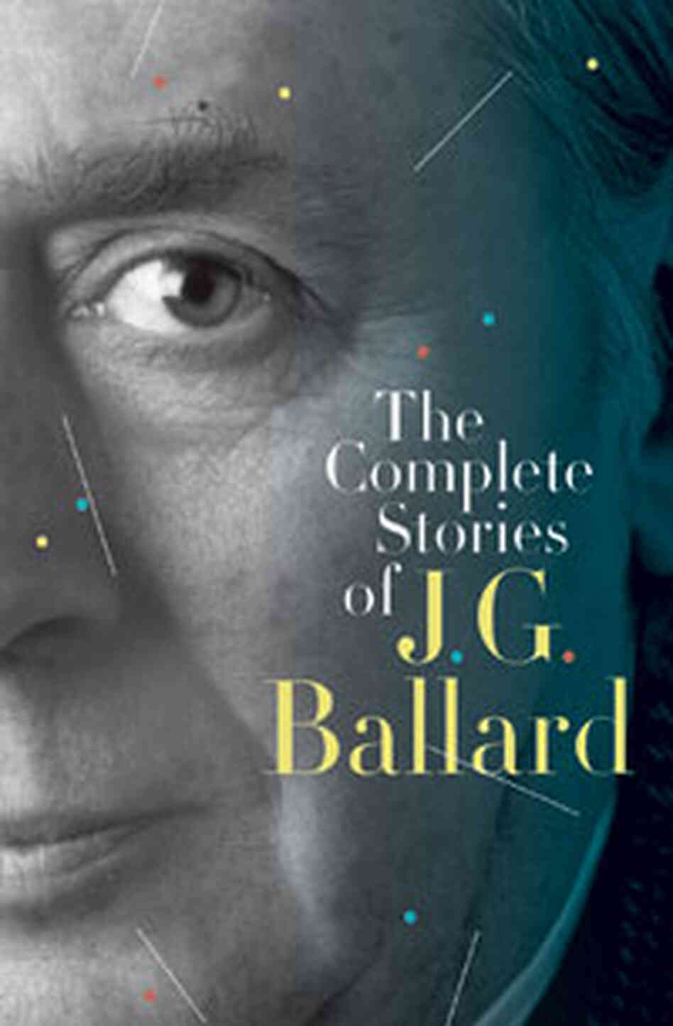 'The Complete Stories of J.G. Ballard'