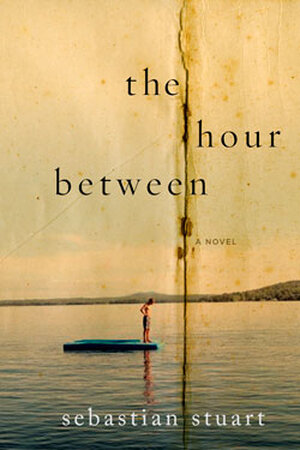 Cover of 'The Hour Between' by Sebastian Stuart