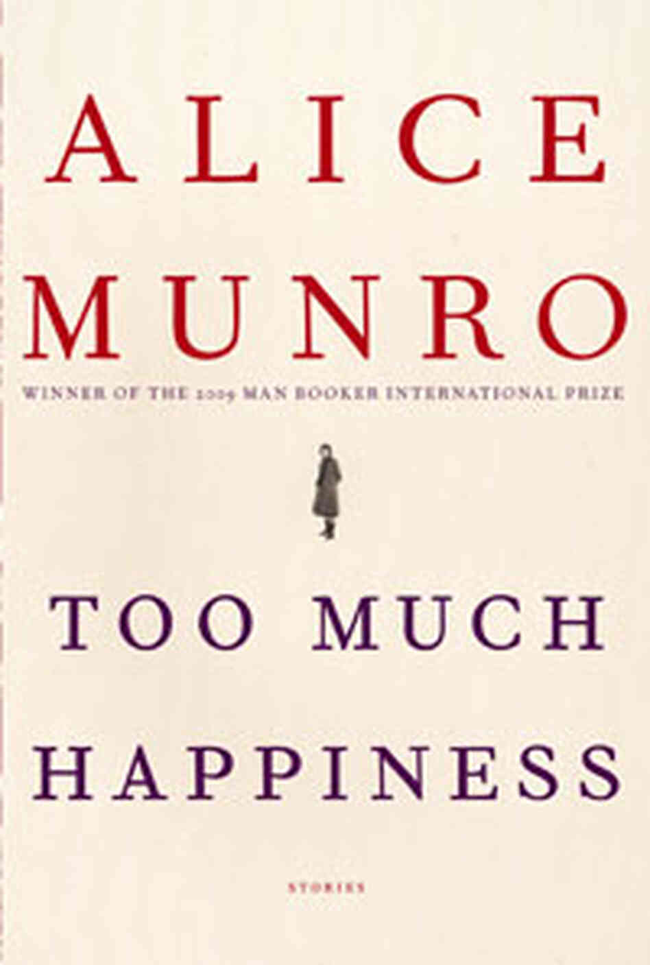 Custom: 'Too Much Happiness' by Alice Munro