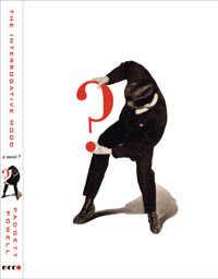 Custom: 'The Interrogative Mood: A Novel' by Padget Powell