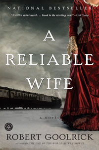 Custom: 'A Reliable Wife' by Robert Goolrick