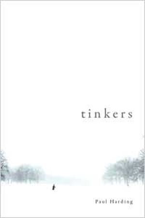 Cover of 'Tinkers' by Paul Harding