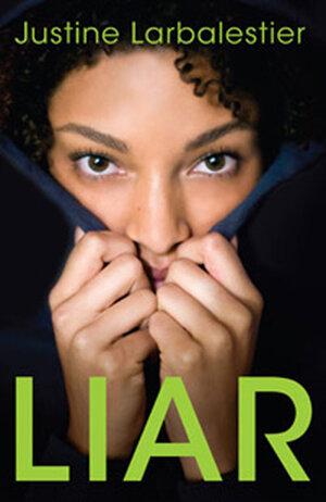 Custom: 'Liar' by Justine Larbalestier