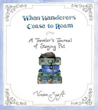 Custom: 'When Wanderers Cease to Roam'