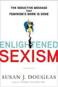 'Enlightened Sexism' Cover