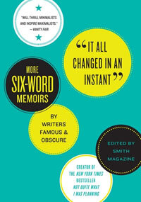 What's Your 'Six-Word Memoir'? : NPR