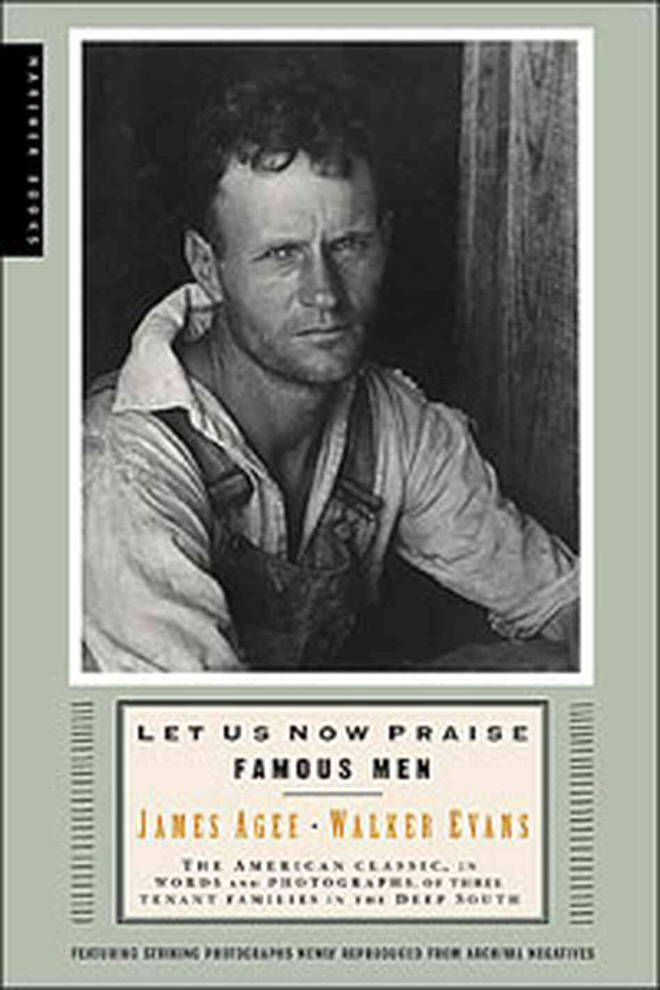 'Let  Us Now Praise Famous Men' by James Agee
