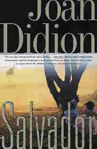 'Salvador' by Joan Didion