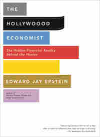 Book Cover: The Hollywood Economist by Edward Jay Epstein
