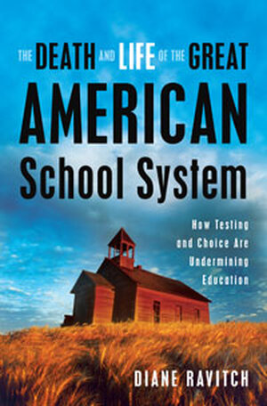 'The Death And Life Of The Great American School System'