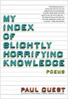 'My Index of Slightly Horrigying Knowledge'