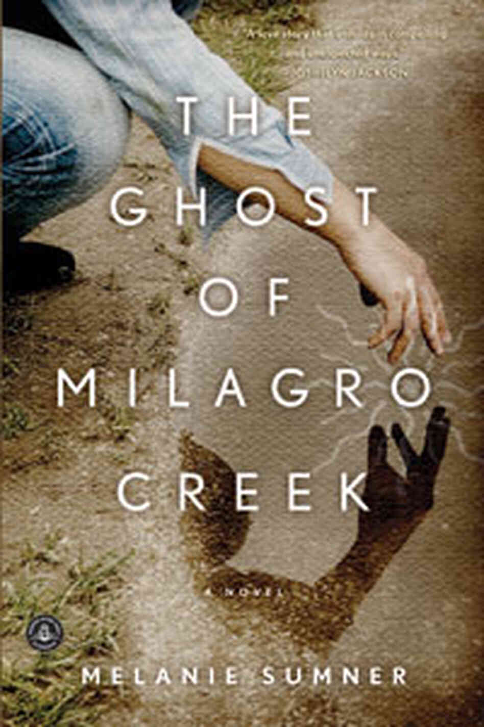 The Ghose Of Milagro Creek