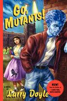 Go Mutants!
