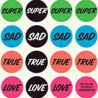 'Super Sad' And Satiric, Two Stories Of Doomed Love
