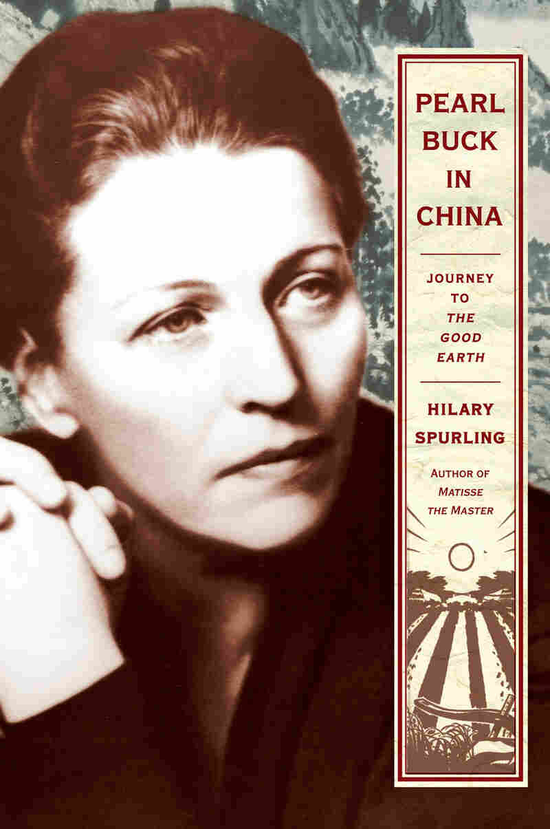 Pearl Buck in China: Journey to The Good Earth