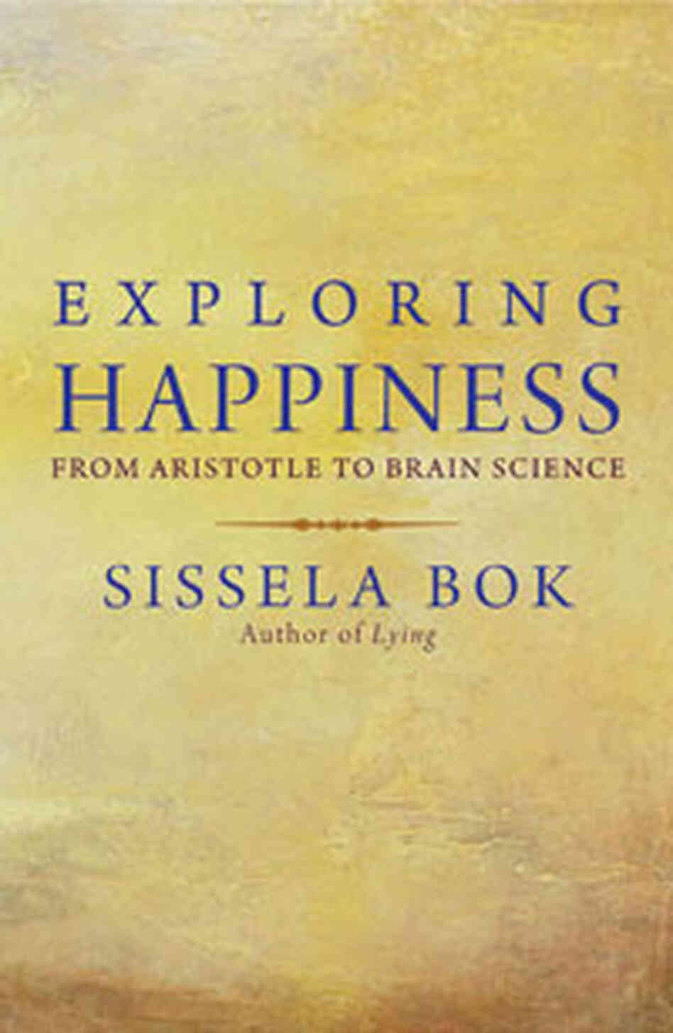 Cover of 'Exploring Happiness'
