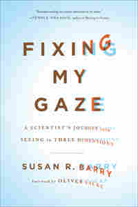 Cover Detail: Fixing My Gaze by Susan R. Barry