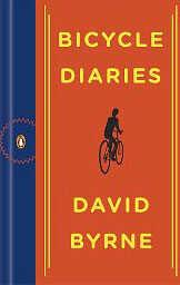 Bicycle Diairies by David Byrne