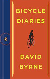 Bicycle Diairies by David Byrne