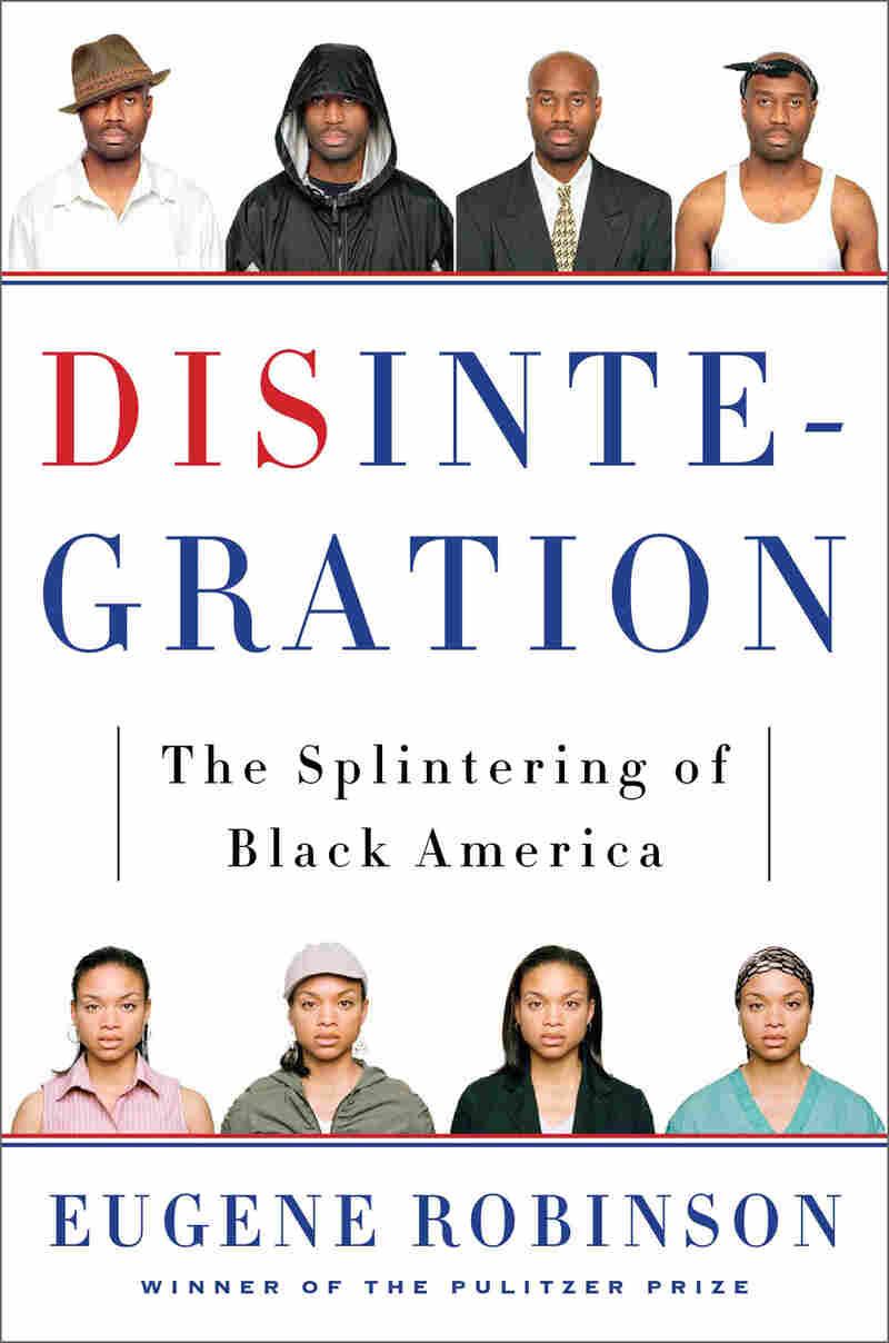 Disintegration by Eugene Robinson