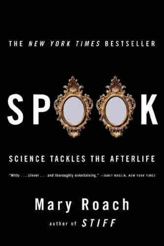 Spook by Mary Roach