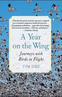 A Year on the Wing by Time Dee