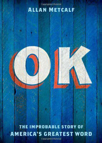 OK by Allan Metcalf