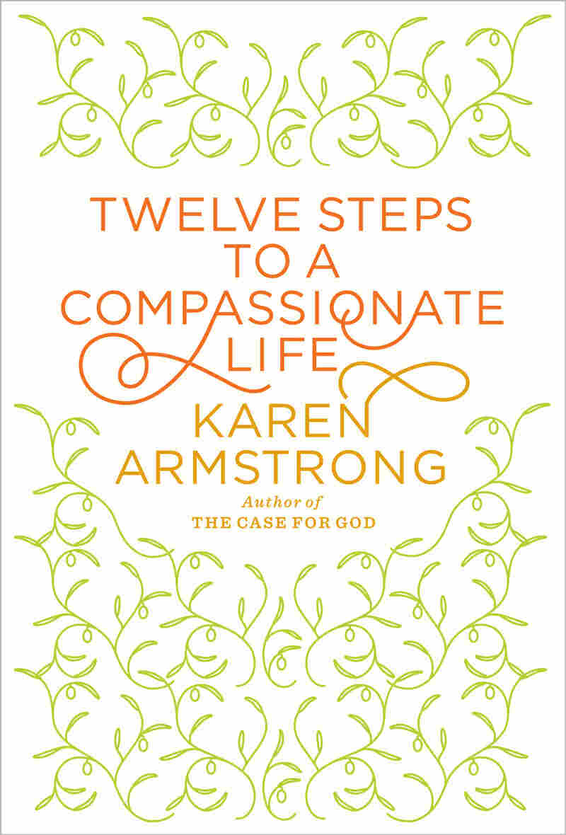 Cover Of 'Twelve Steps To A Compassionate Life'