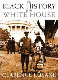 Cover Of 'The Black History Of The White House'