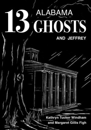 Spine-Tingling With A Twang: Great Alabama Ghost Stories : NPR