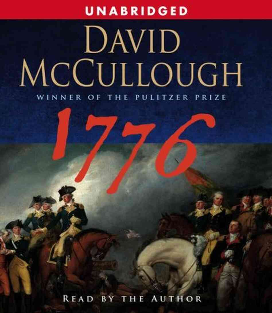 1776 by David Mccullough Book Summary Essay Sample