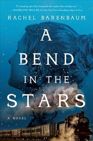 Rachel Barenbaum's 'A Bend In The Stars' Tells A Tale Of Injustice And Romance