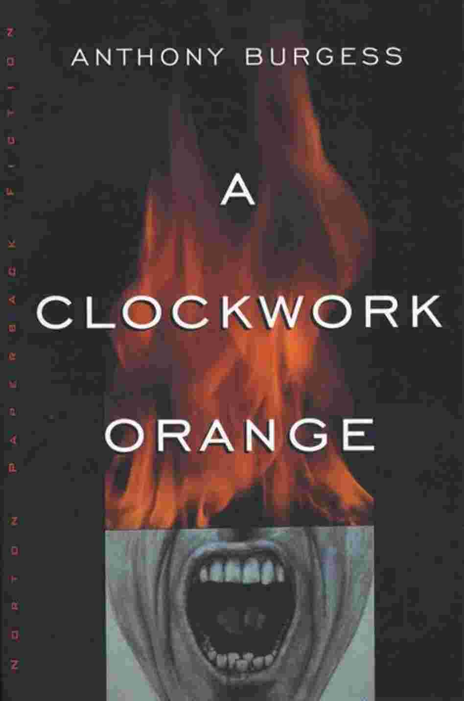 an analysis of the topic of a clockwork orange and the role of anthony burgess A clockwork orange study guide contains a biography of anthony burgess, literature essays, quiz questions, major themes, characters, and a full summary and analysis.