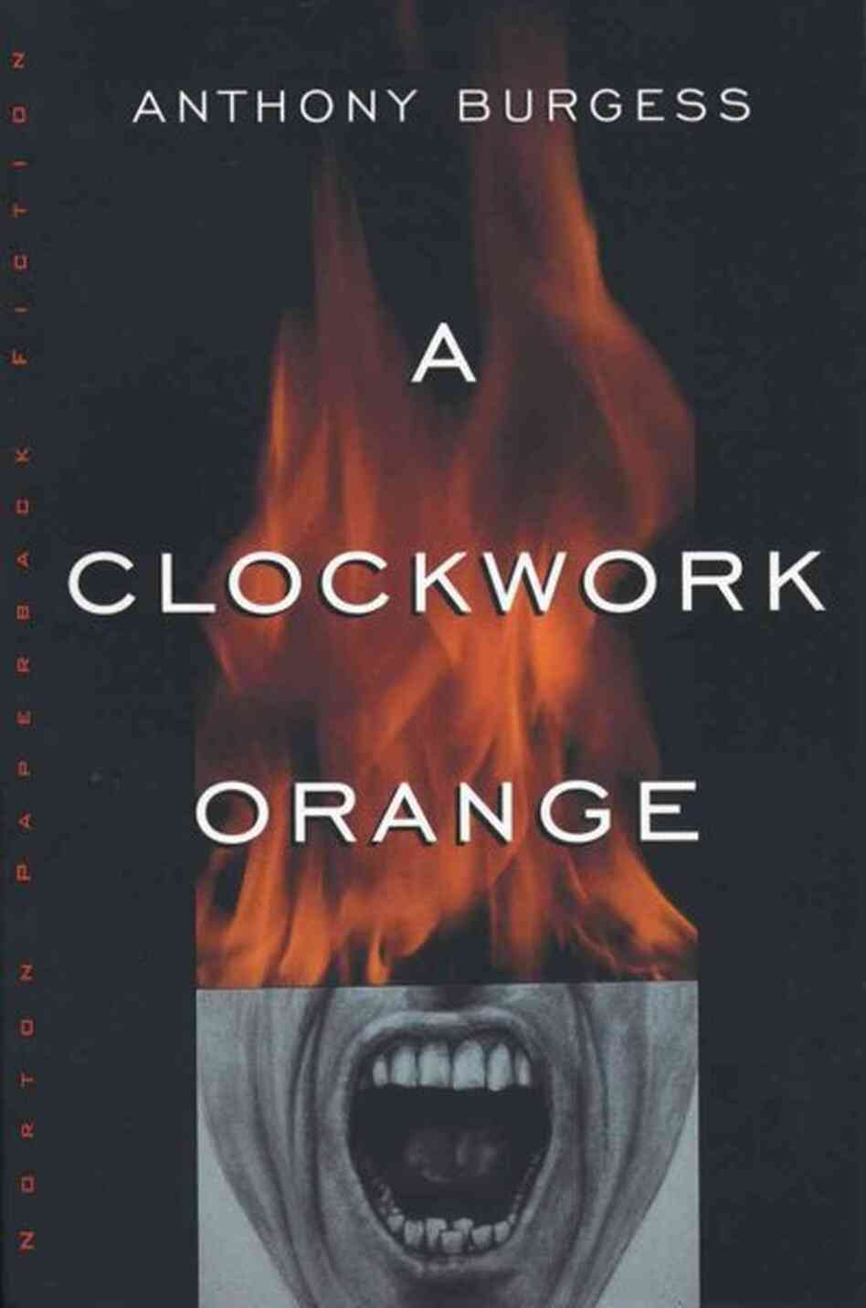 "a review of anthony burgess novel a clockwork orange On their 50th anniversary, ""a clockwork orange"" and its sociopathic antihero still have the power to disturb."