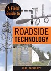 A Field Guide to Roadside Technology