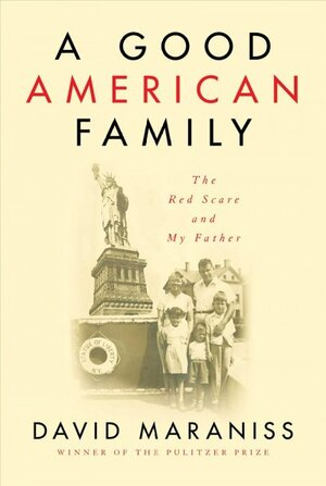 ae73f3815 In 'A Good American Family,' A Son Details How The Red Scare Upended His  Father