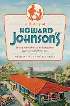 A History of Howard Johnson's
