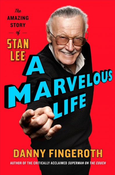 'A Marvelous Life' Holds Stan Lee High As The Man Who Made Superheroes Matter